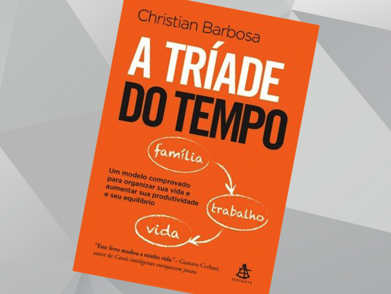 A TRÍADE DO TEMPO |  Cristian Barbosa